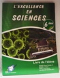 L'excellence en Sciences 6ème.