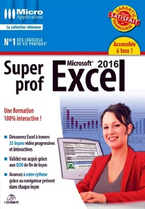 DVD Multimédia - Super Prof Excel 2016 - 4h 31 min.