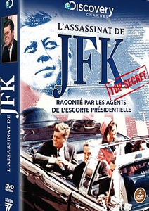 DVD DOCUMENTAIRE - L'ASSASSINAT DE JFK: Raconte par les agents secrets de l'escorte présidentielle (115 min)