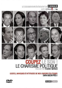 DVD DOCUMENTAIRE - LE CHARISME POLITIQUE (90 min)