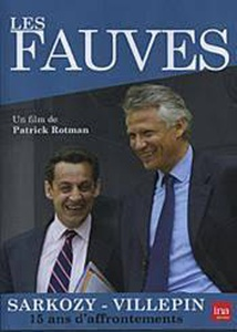 DVD DOCUMENTAIRE - LES FAUVES : SARKOZY VS VILLEPIN :15 Ans d'affrontements (120 min)