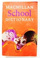 Macmillan School Dictionary
