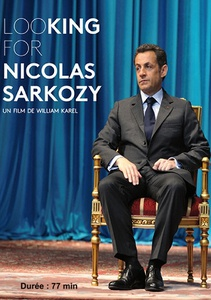 DVD DOCUMENTAIRE - LOOKING FOR NICOLAS SARKOSY (77 min)