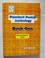 Standard Poetry Anthology Book One