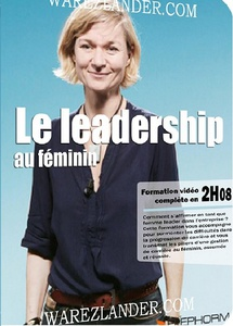 DVD Coaching - LE LEADERSHIP AU FEMININ - 1h 08 min