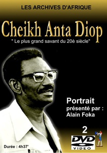 DVD DOCUMENTAIRE - CHEIKH ANTA DIOP : Archives d'Afrique (1h 20 min) - 2 DVD