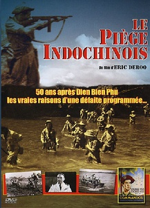DVD DOCUMENTAIRE - LE PIEGE INDO-CHINOIS : 60 min